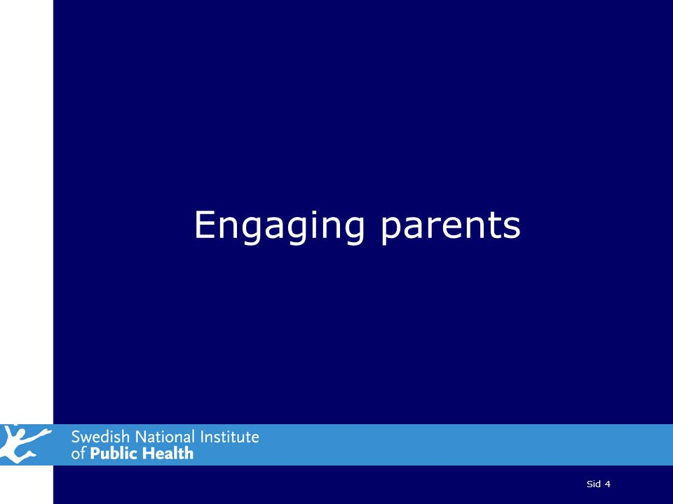 Sid 4 Engaging parents