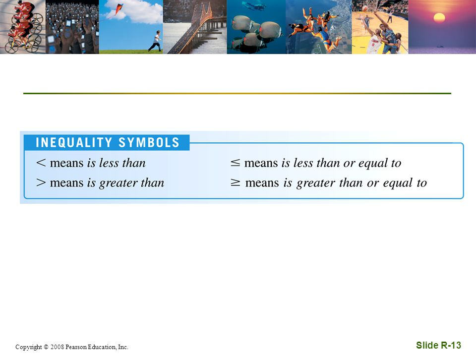 Copyright © 2008 Pearson Education, Inc. Slide R-13