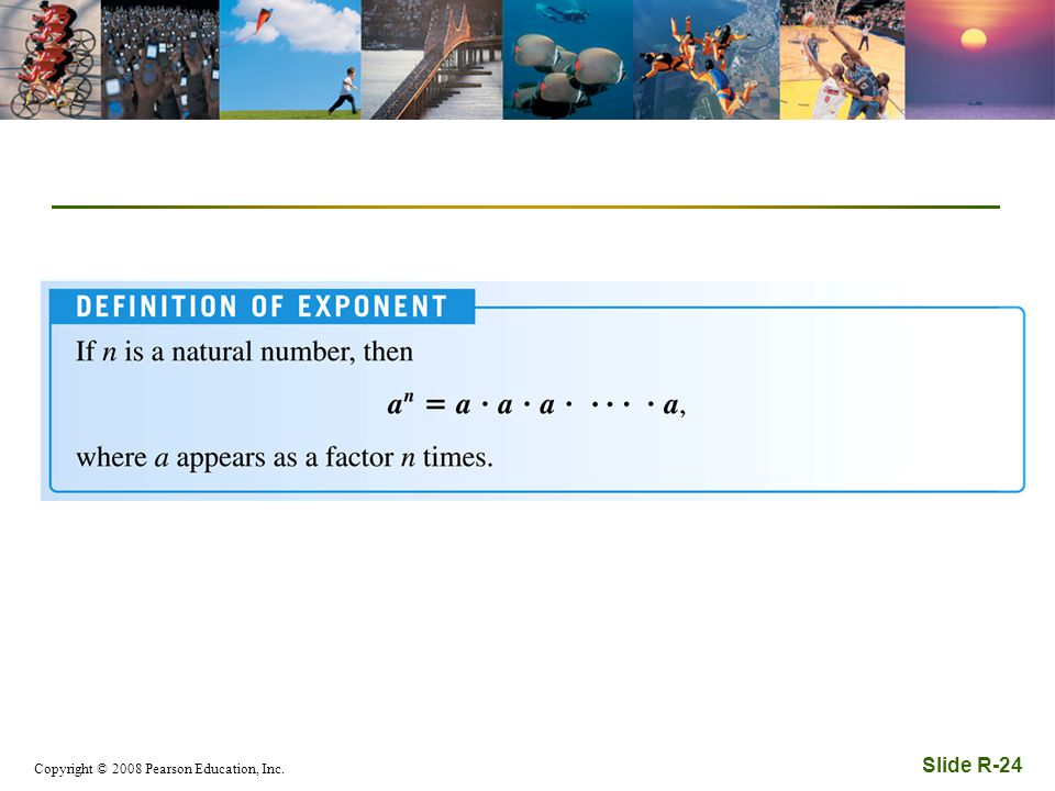 Copyright © 2008 Pearson Education, Inc. Slide R-24