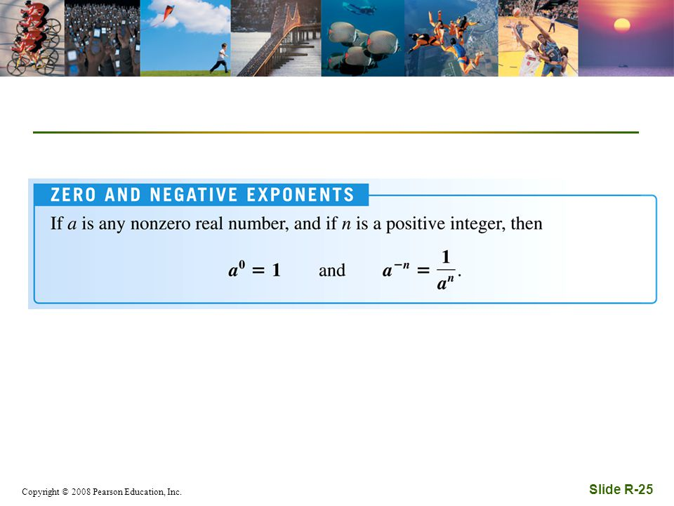 Copyright © 2008 Pearson Education, Inc. Slide R-25