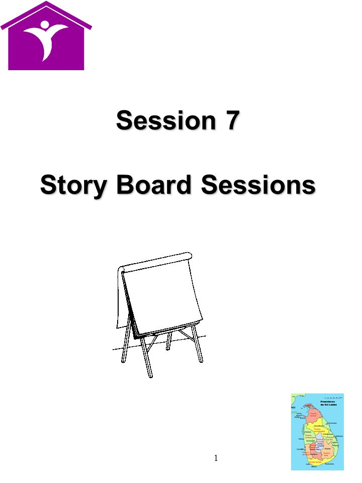 1 Session 7 Story Board Sessions