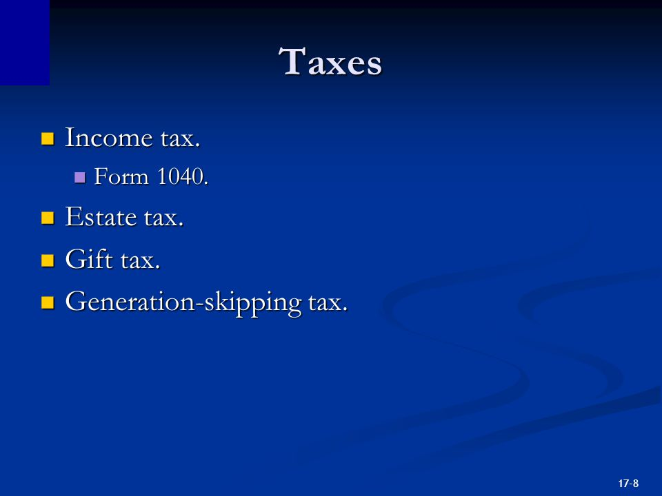 17-8 Taxes Income tax. Income tax. Form Form