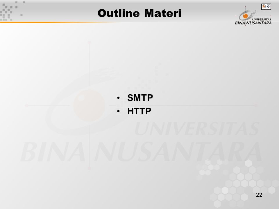 22 Outline Materi SMTP HTTP