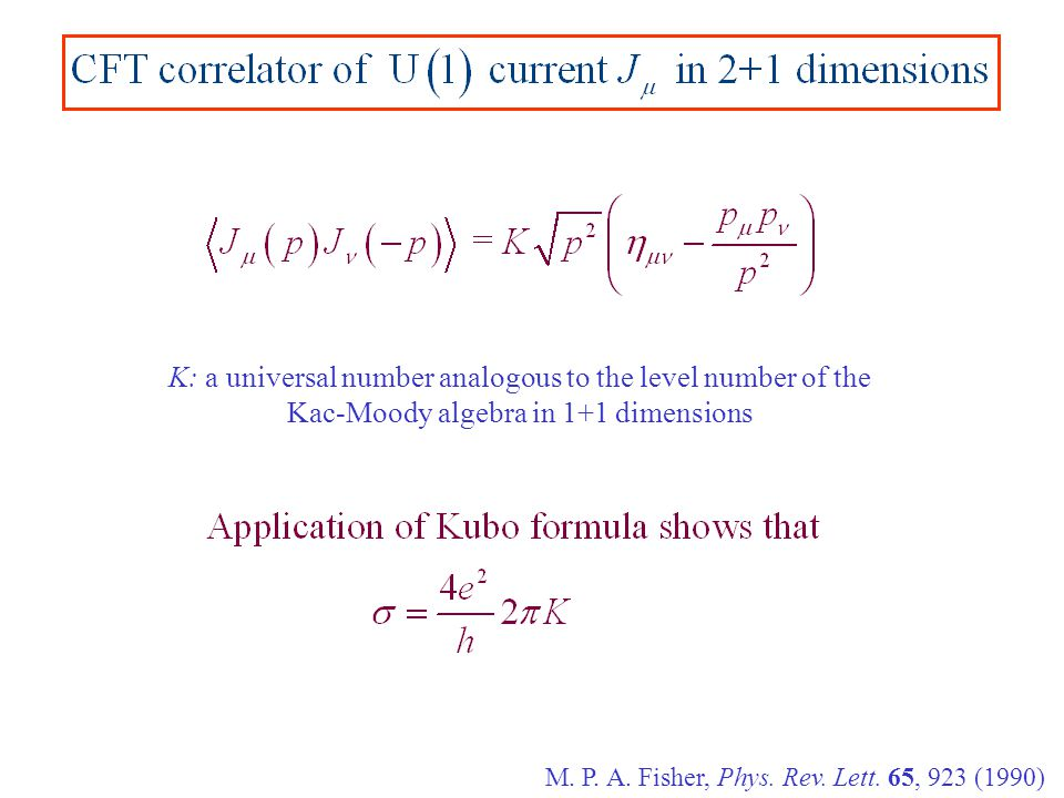 K: a universal number analogous to the level number of the Kac-Moody algebra in 1+1 dimensions M.