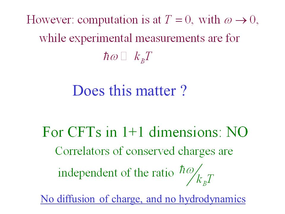 No diffusion of charge, and no hydrodynamics