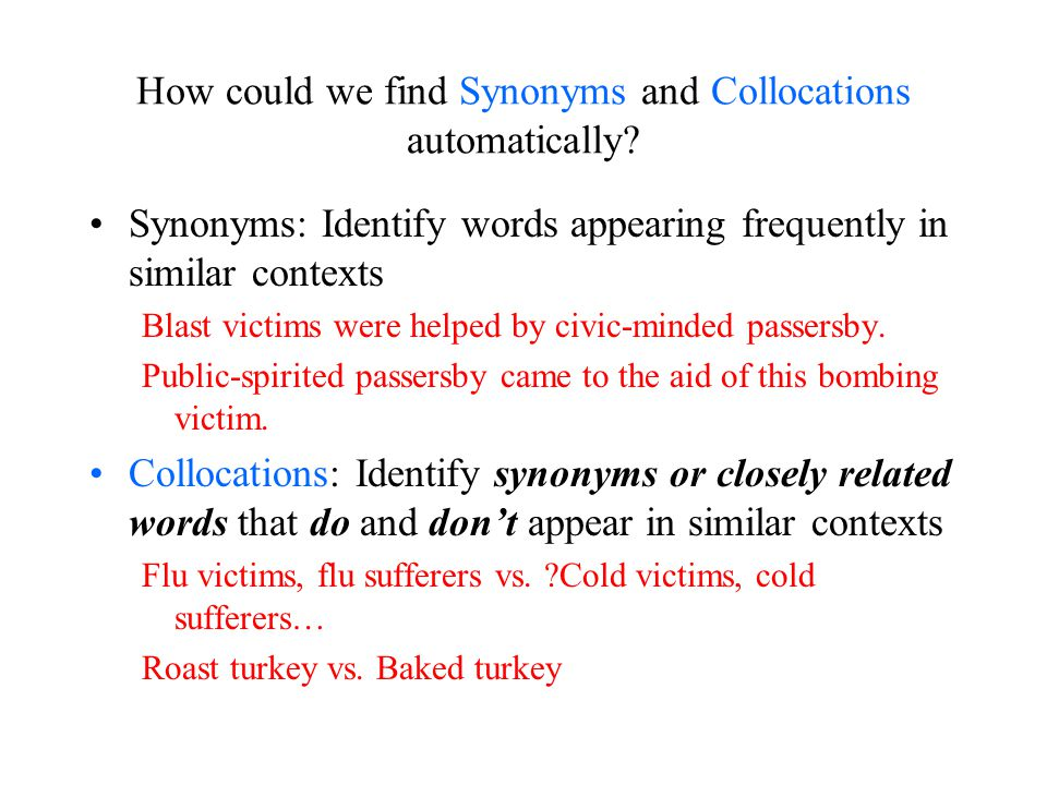 How could we find Synonyms and Collocations automatically.