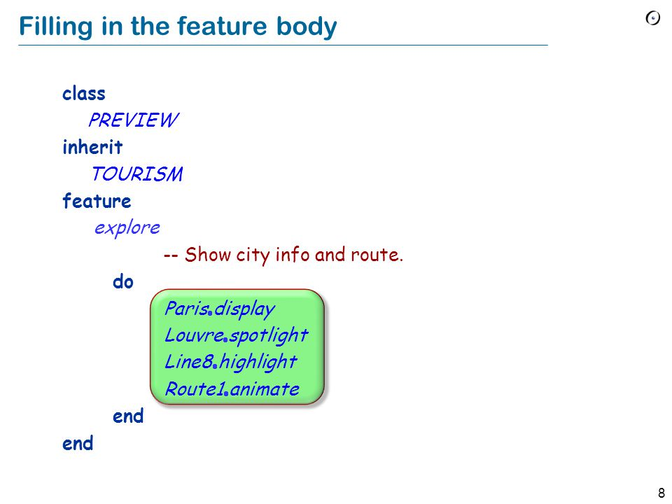 8 class PREVIEW inherit TOURISM feature explore -- Show city info and route.