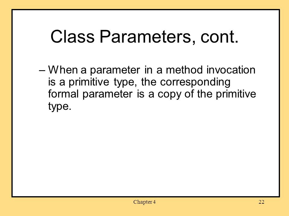 Chapter 422 Class Parameters, cont.