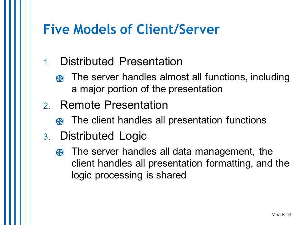 Five Models of Client/Server 1.