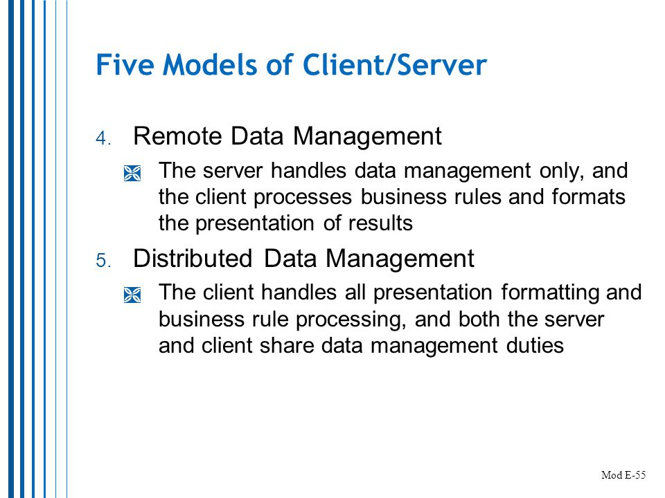 Five Models of Client/Server 4.