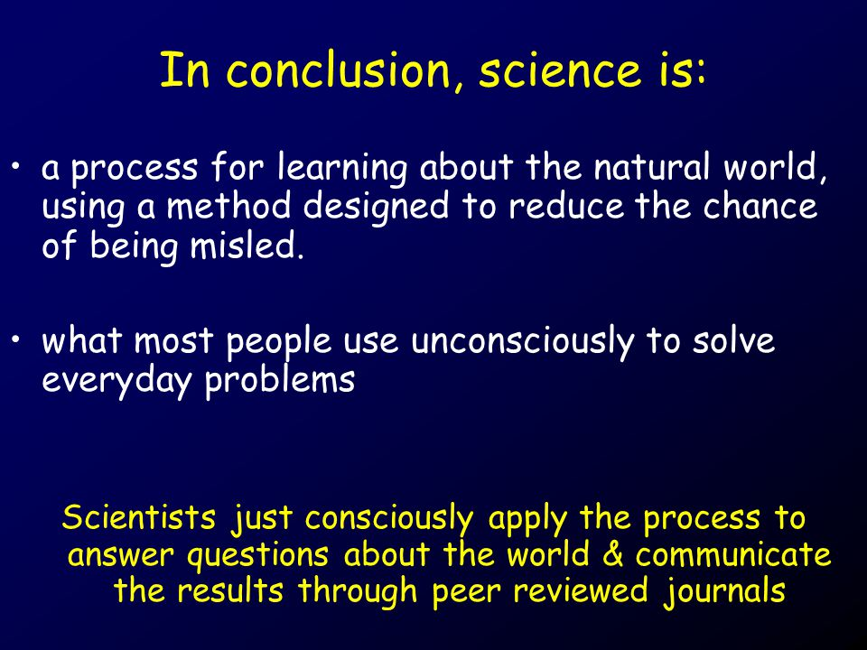 Science: is this a conclusion?