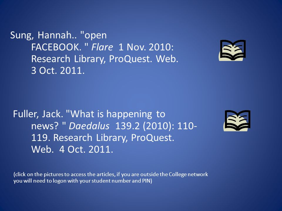 Sung, Hannah.. open FACEBOOK. Flare 1 Nov. 2010: Research Library, ProQuest.