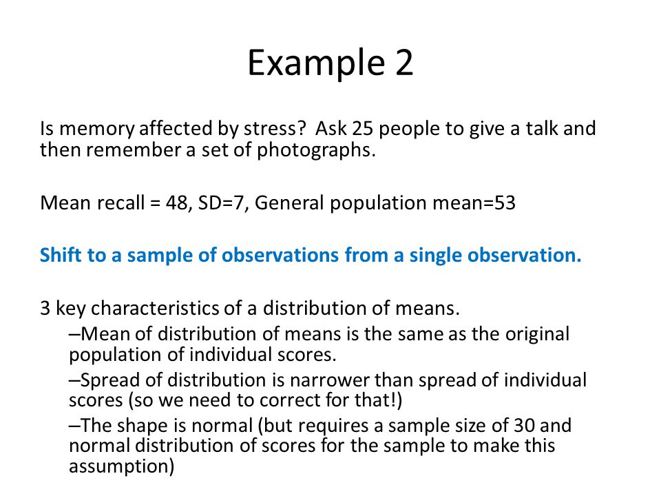 Example 2 Is memory affected by stress.