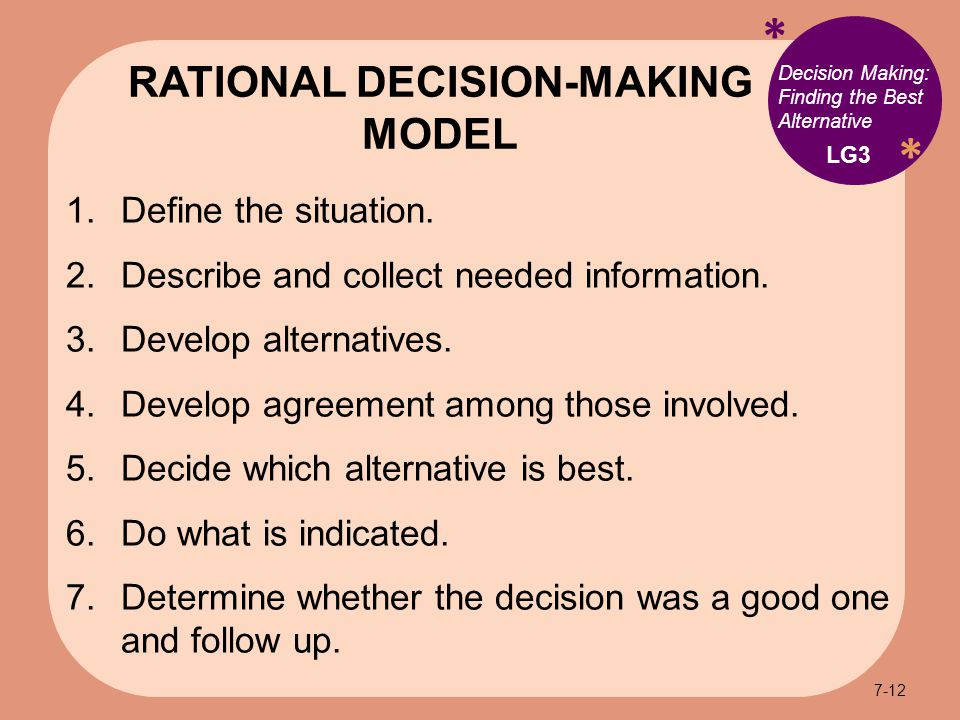 * * Decision Making: Finding the Best Alternative 1.