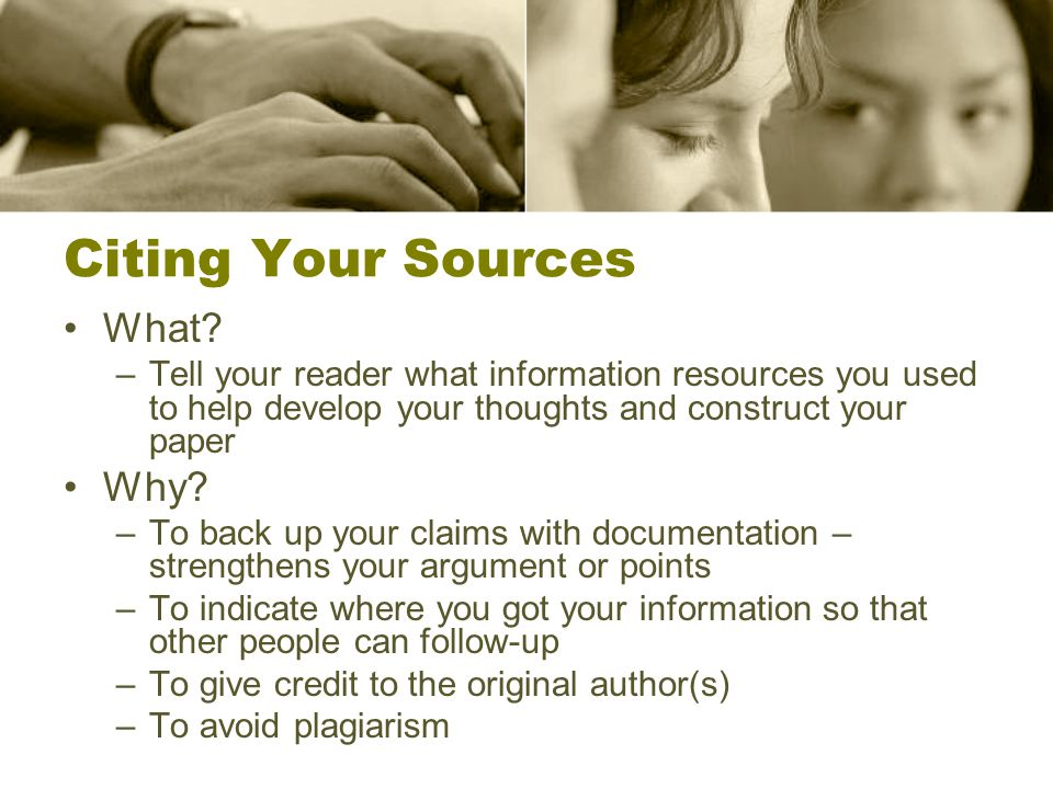 Citing Your Sources What.