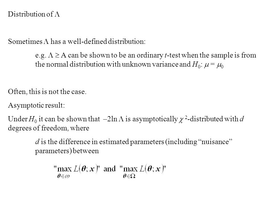 Distribution of  Sometimes  has a well-defined distribution: e.g.