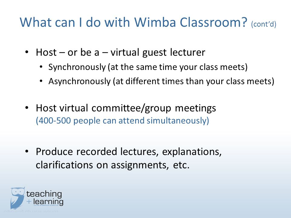 What can I do with Wimba Classroom.