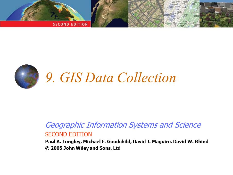 Geographic Information Systems and Science SECOND EDITION Paul A.
