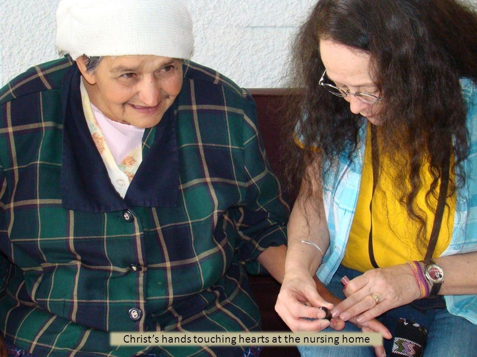 Christ's hands touching hearts at the nursing home