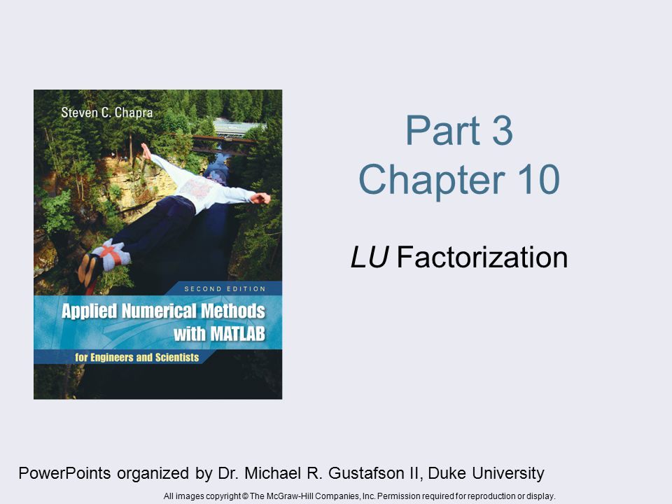 Part 3 Chapter 10 LU Factorization PowerPoints organized by Dr.