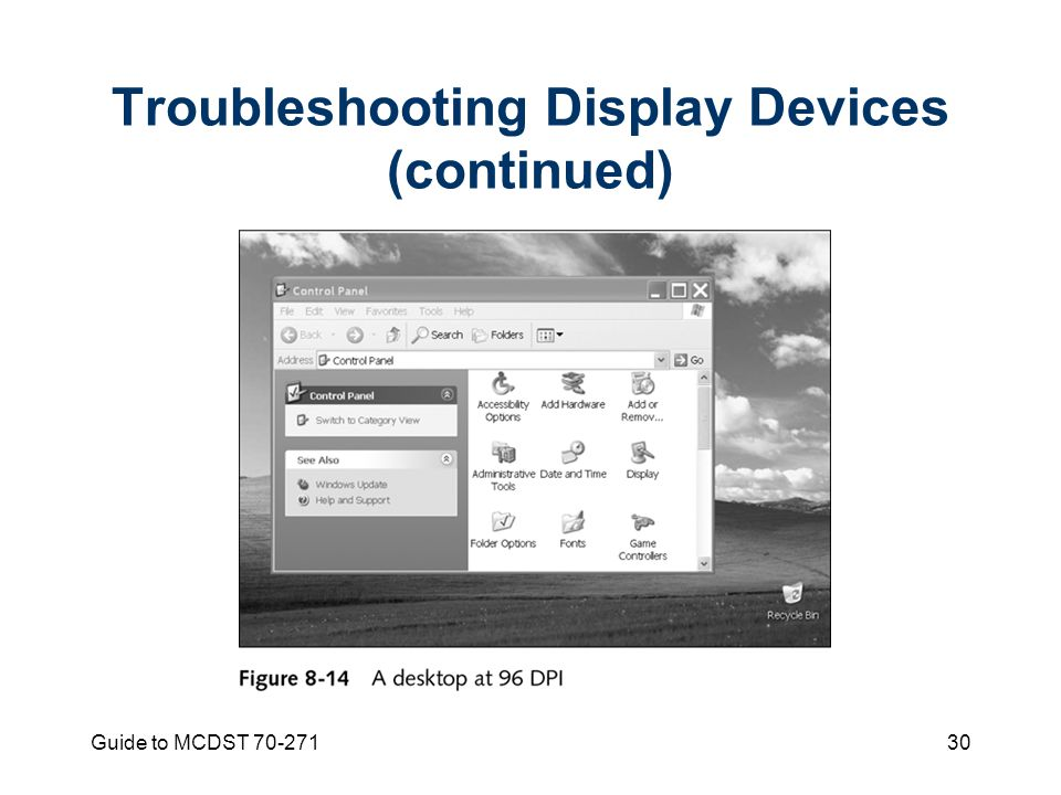 Guide to MCDST Troubleshooting Display Devices (continued)