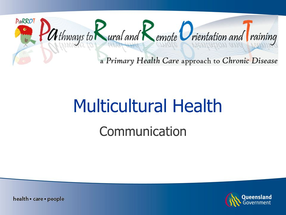 Multicultural Health Communication