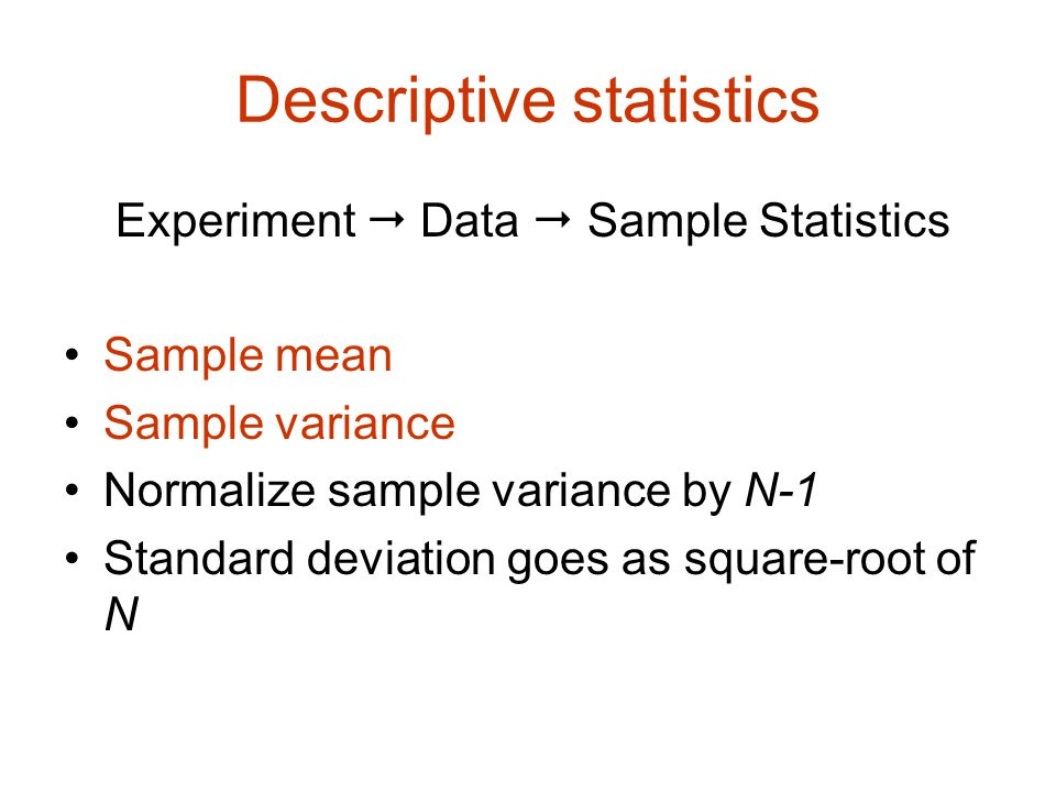 Descriptive statistics Experiment  Data  Sample Statistics ...