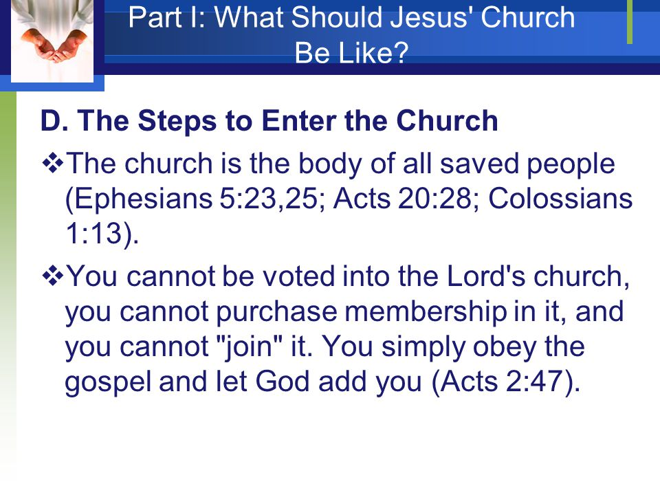 Part I: What Should Jesus Church Be Like. D.
