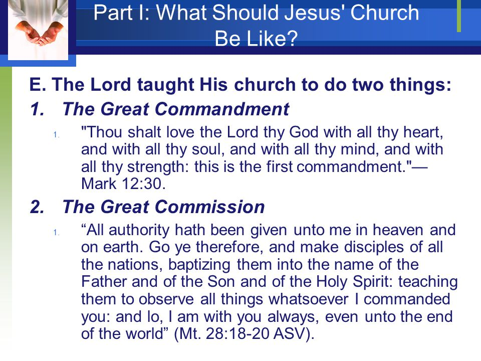 Part I: What Should Jesus Church Be Like. E.