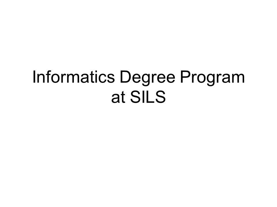 informatics degree program at sils demand informatics coursework  1 informatics degree program at sils