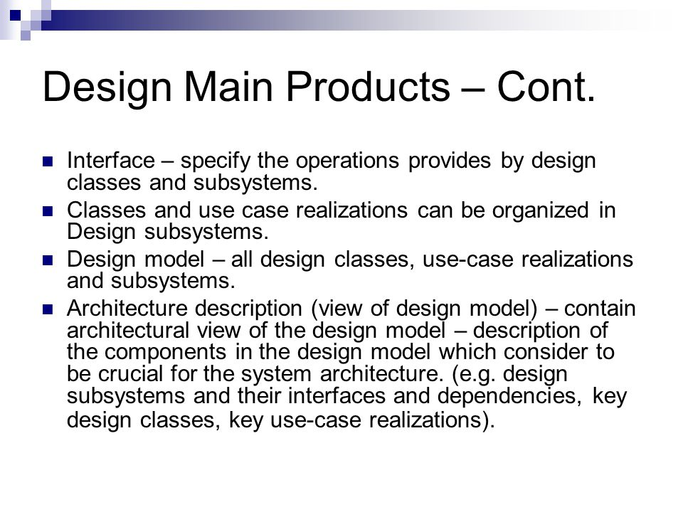 Design Main Products – Cont.