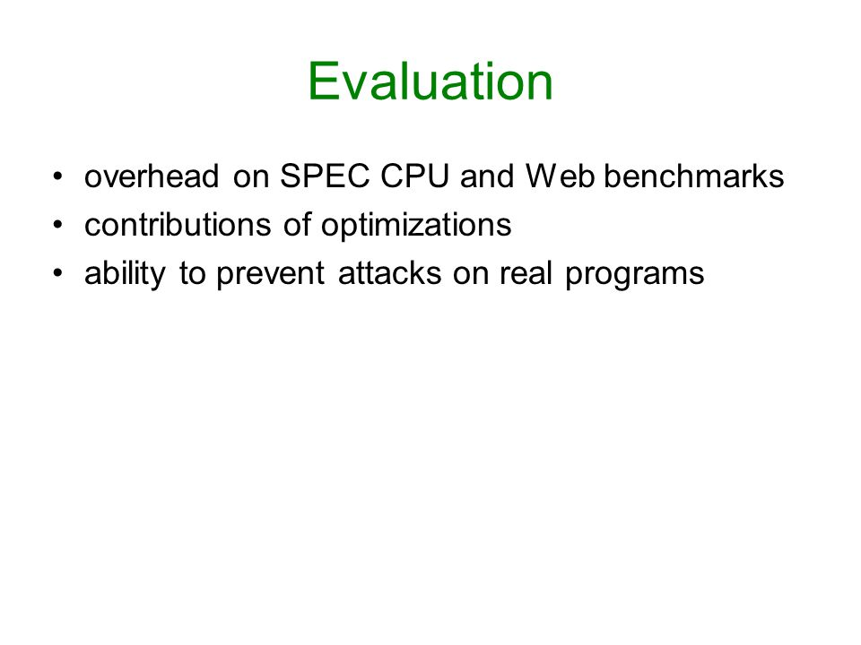 Evaluation overhead on SPEC CPU and Web benchmarks contributions of optimizations ability to prevent attacks on real programs