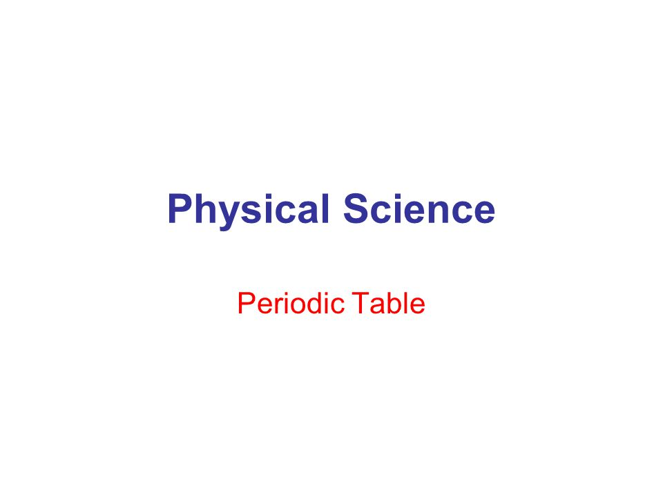 Physical Science Periodic Table