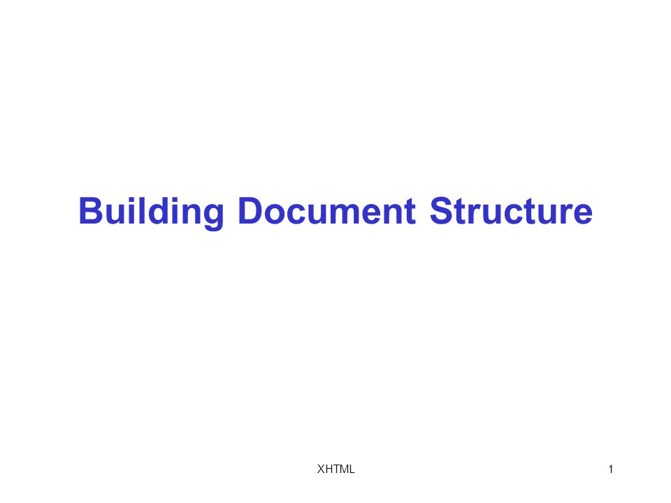 XHTML1 Building Document Structure