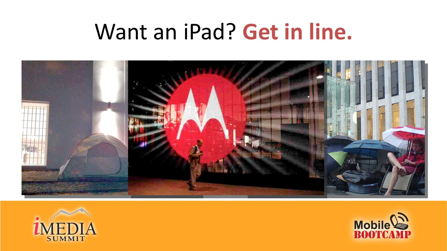Want an iPad Get in line.