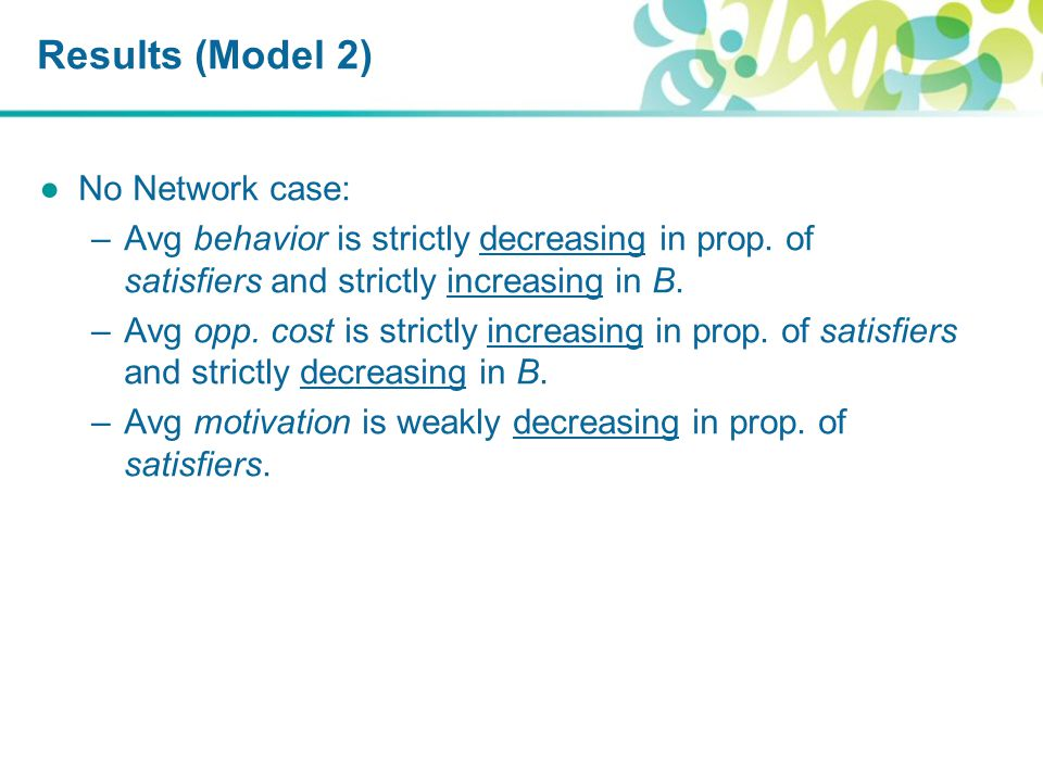Results (Model 2) ●No Network case: –Avg behavior is strictly decreasing in prop.