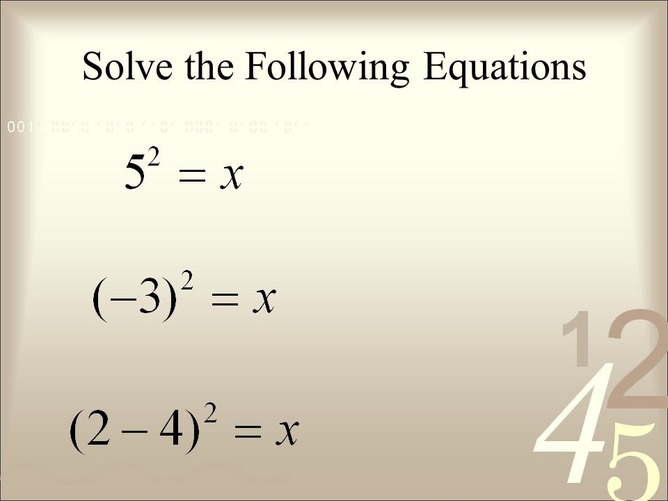 Solve the Following Equations