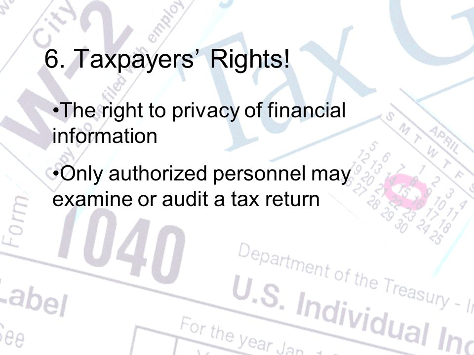 6. Taxpayers' Rights.