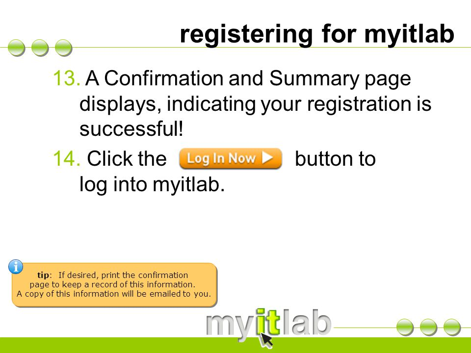 registering for myitlab 13.