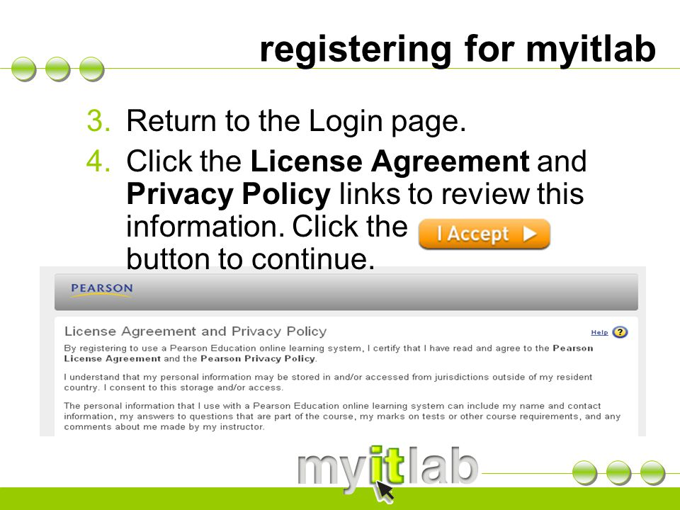 registering for myitlab 3.Return to the Login page.