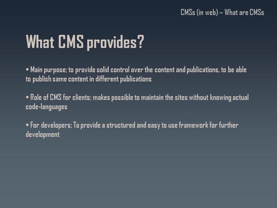 What CMS provides.