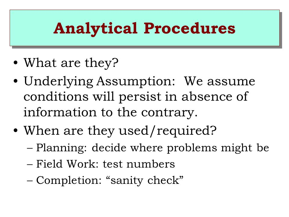 Analytical Procedures What are they.