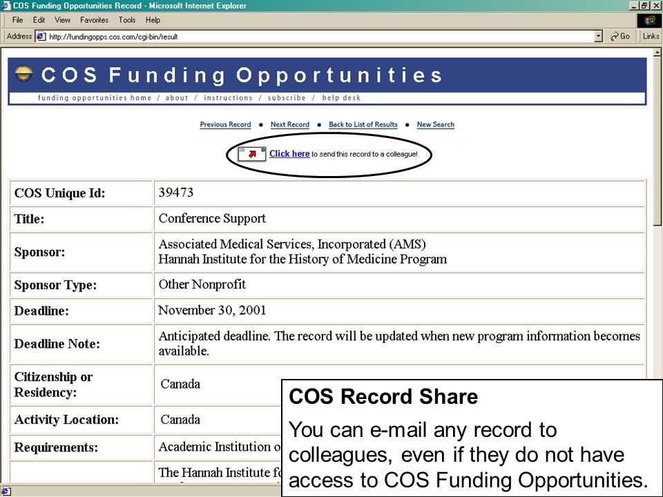 COS Record Share You can  any record to colleagues, even if they do not have access to COS Funding Opportunities.