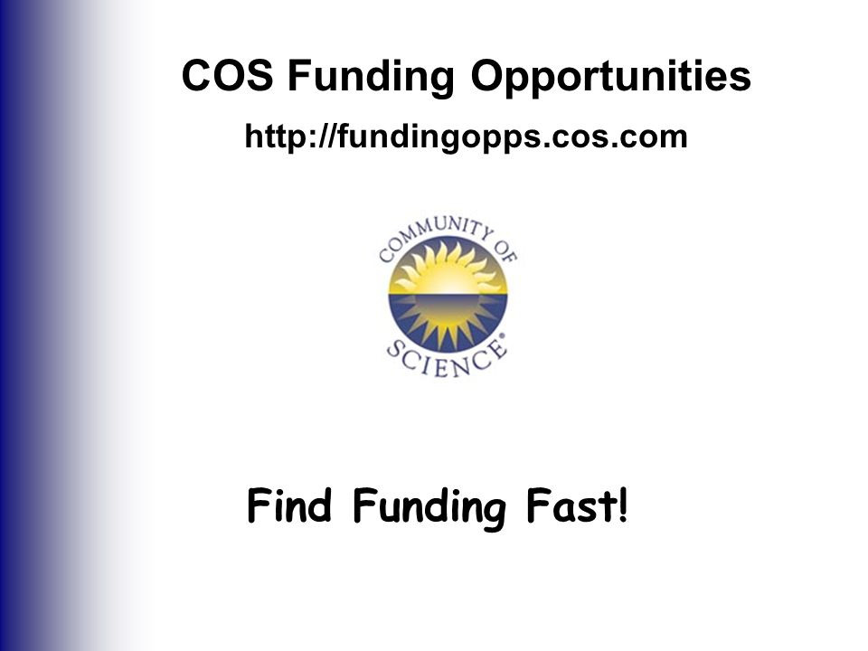 COS Funding Opportunities   Find Funding Fast!