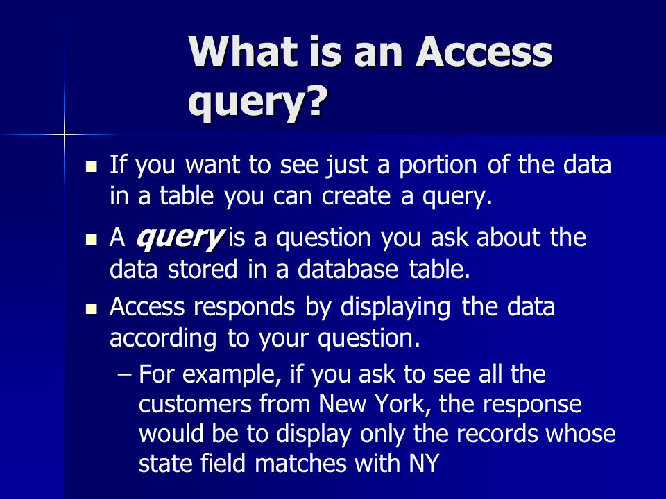 What is an Access query.