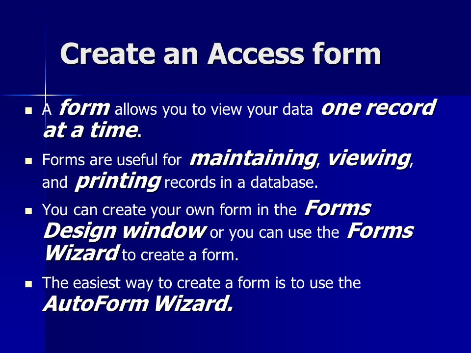 Create an Access form form one record at a time.