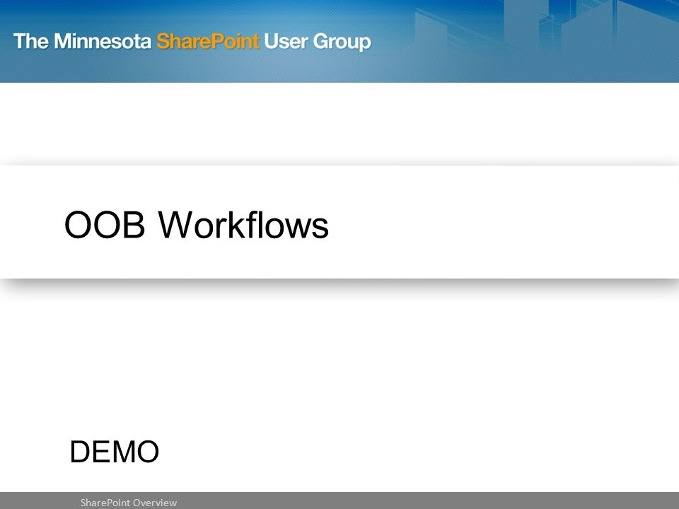 OOB Workflows SharePoint Overview DEMO