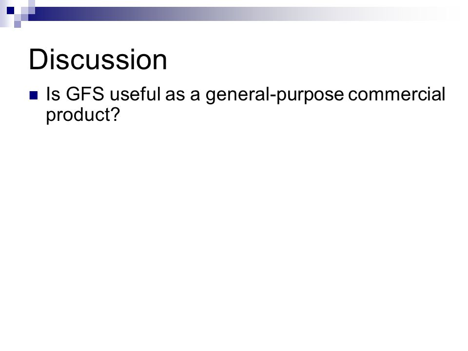 Discussion Is GFS useful as a general-purpose commercial product