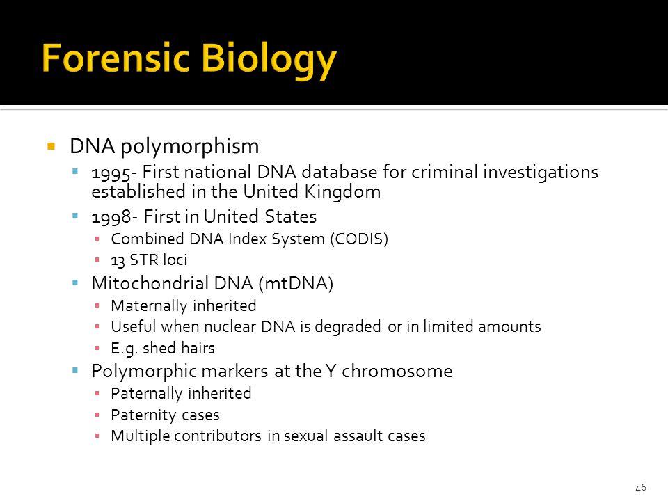 46  DNA polymorphism ...