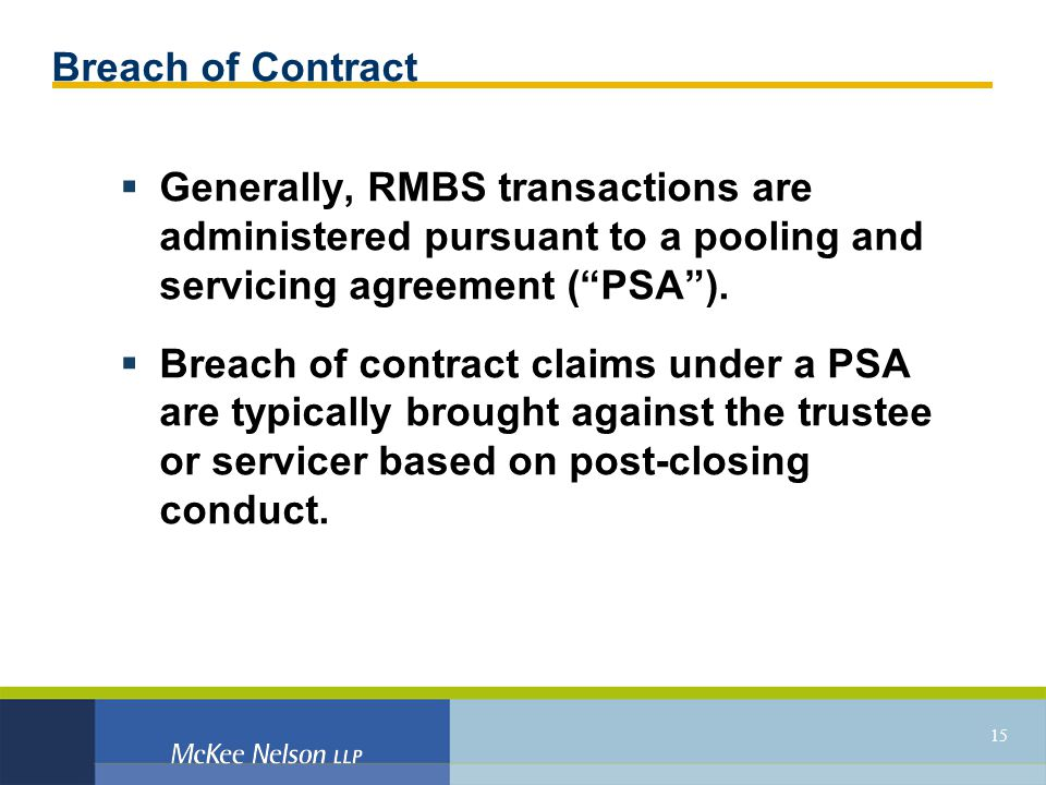 Defending cases involving subprime residential mortgage backed 15 breach of contract generally rmbs transactions are administered pursuant to a pooling and platinumwayz